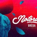 Notorious | Breda
