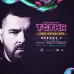 Last Hours | TGTHR w/ Speedy J, DJ WEF & More