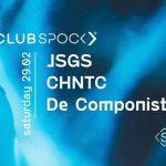 Club Spock w/ JSGS, CHNTC, De Componist